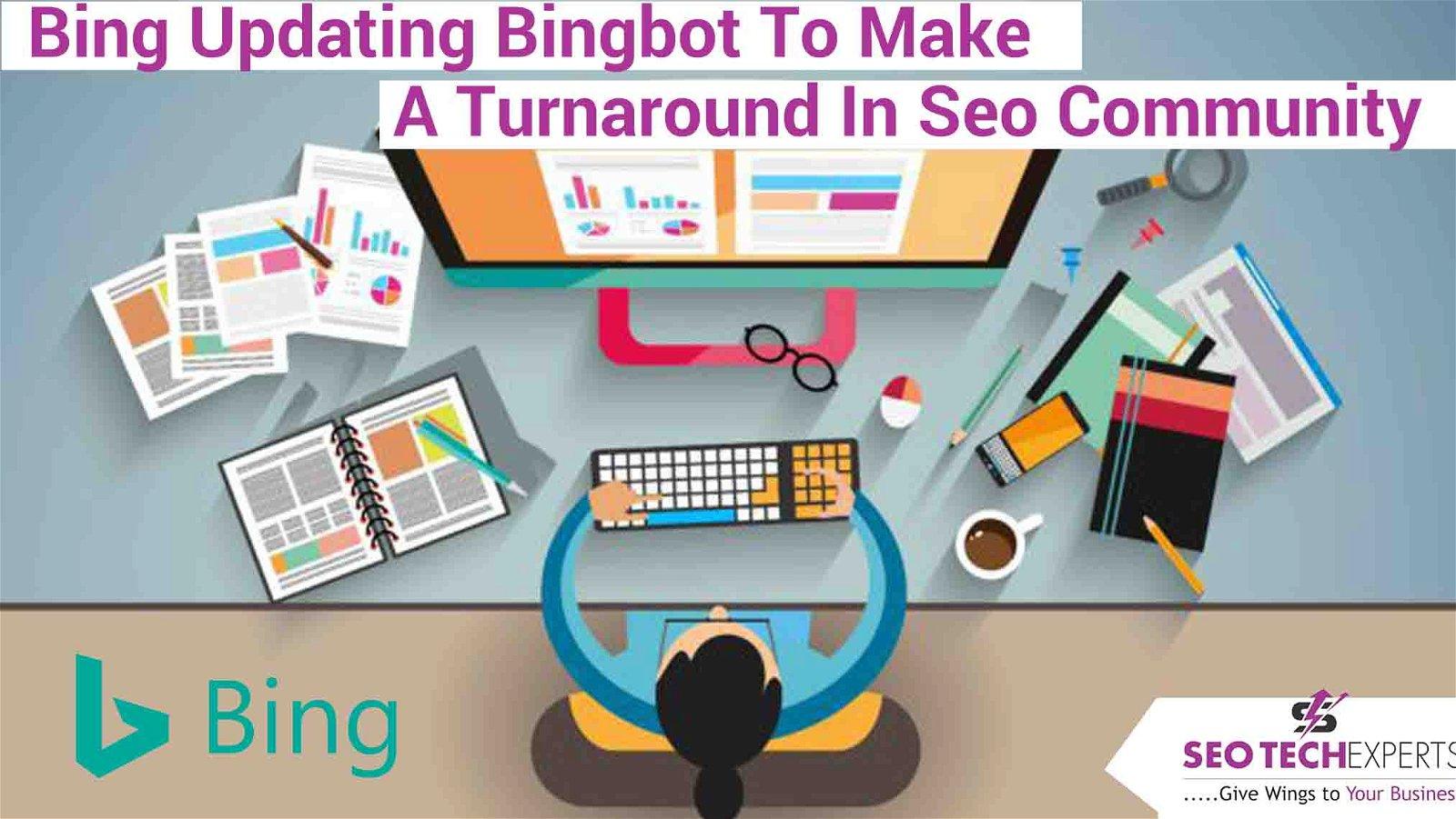 bing updating BingBot
