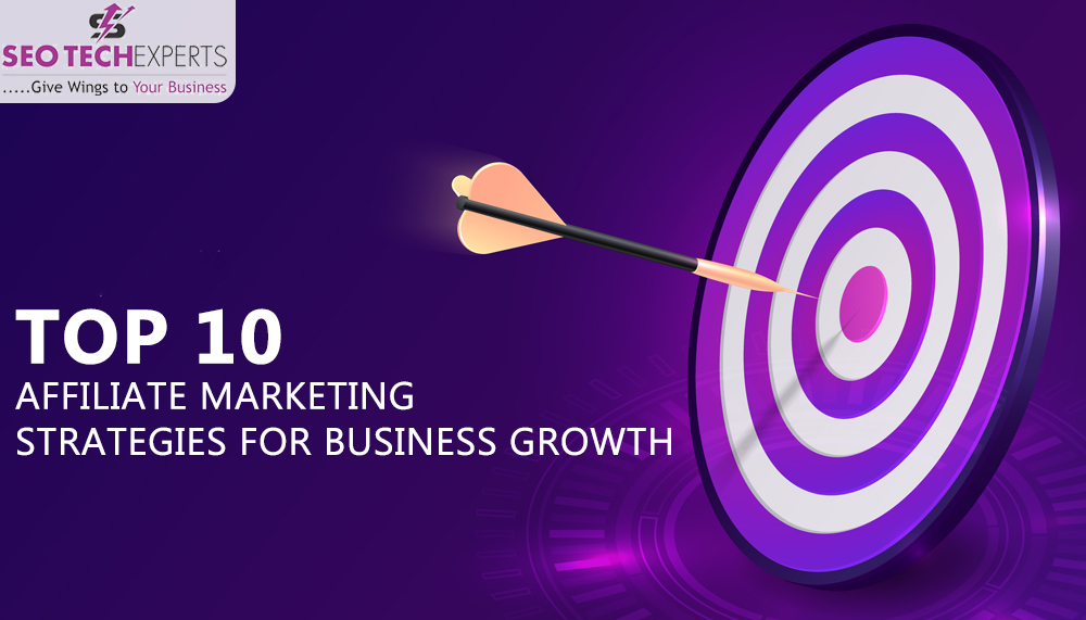 affiliate marketing strategies for business growth