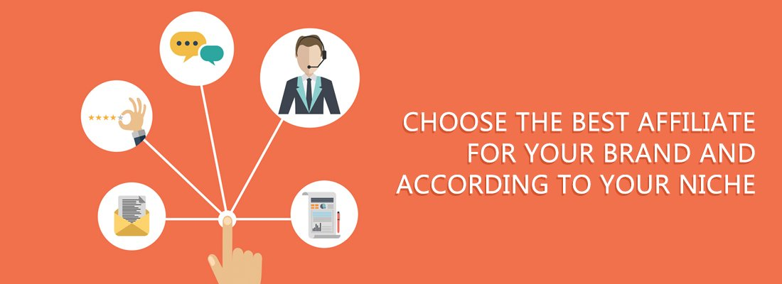 Choose the best affiliate for your brand